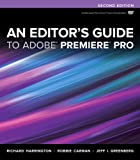 An Editor's Guide to Adobe Premiere Pro 2nd Edition