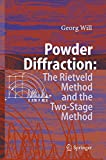 Powder Diffraction: The Rietveld Method and the Two Stage Method to Determine and Refine Crystal Structures from Powder Diffraction Data