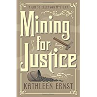 Mining for Justice (A Chloe Ellefson Mystery (8))