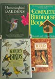 img - for 4 Volumes of Backyard Bird Books: Hummingbird Gardens, Bird Gardens Welcoming Wild Birds to Your Yard, Garden Birds How To Attract Birds To Your Garden, The Complete Birdhouse Book book / textbook / text book
