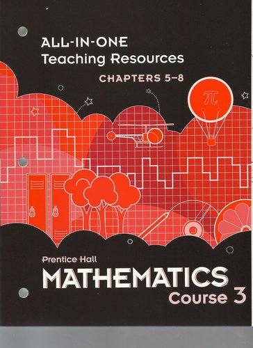 Download Prentice Hall Mathematics Course 3 All-in-One Teaching Resources Chapters 5-8 ISBN 0133721329 by Prentice Hall pdf