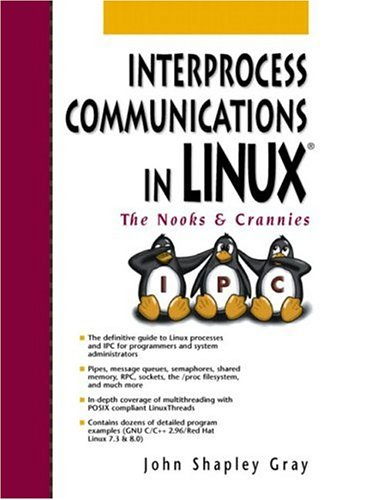 Interprocess Communications in Linux: The Nooks and Crannies