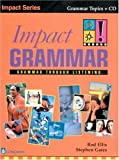 img - for Impact Grammar: Grammar Through listening (Book and Audio CD) book / textbook / text book