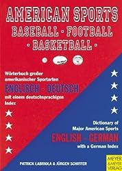 American Sports: Baseball - Football - Basketball