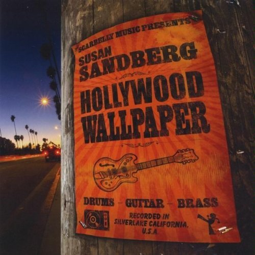 Hollywood Wallpaper by Susan Sandberg (2009-08-03)