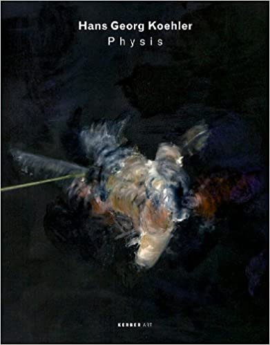 Book Hans Georg Koehler: Physis (Kerber Art (Pdf))