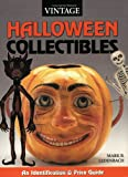 Vintage Halloween Collectibles: An Identification & Value Guide