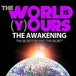 The World Is Yours - The Awakening