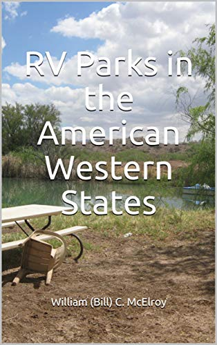 RV Parks in the American Western States by [McElroy, William (Bill) C.]