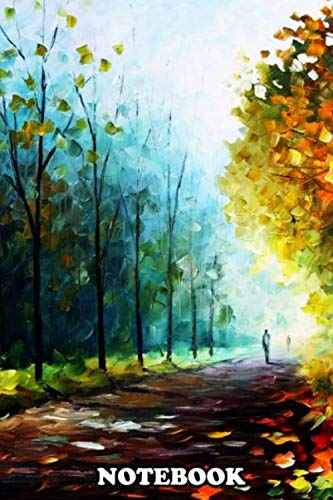 Notebook: This Atwork For Lovers Of Painting Nature Oil Forest , Journal for Writing, College Ruled Size 6