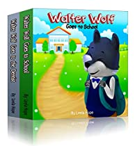 Boxed Sets For Children: Walter Wolf Series: 2 In 1 Box Set (boxed Sets For Children Nursery Rhymes Book Animal Picture Book Childrens Books,book Collection)
