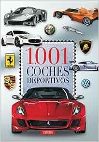 1.001 coches deportivos (Spanish Edition): Servilibro
