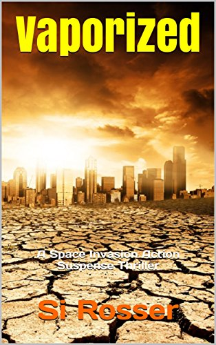What would you do if Earth's water was vaporized? Get Simon Rosser's VAPORIZED while it is a kindle countdown deal!