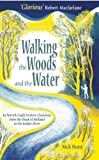Walking the Woods and the Water, Nick Hunt, 1857886178