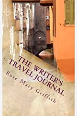 The Writer's Travel Journal: Some places are just good for your soul. Paperback