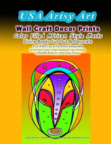 USA Artsy Art Wall Craft Decor Prints   Color Filled AFrican Style Masks  Divine Books Cut Out & Decorate  or Collect as a Forever Keepsake     20 One ... Collectible Books by Artist Grace Divine