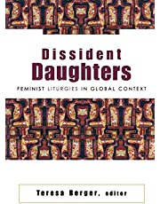 Dissident Daughters Feminist Liturgies I