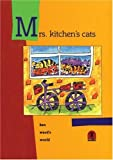 Mrs. Kitchen's Cats, Ken Ward, 155037107X