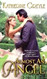 Almost an Angel, Katherine Greyle, 0505525488