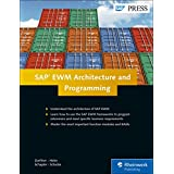 SAP EWM (SAP Extended Warehouse Management) Architecture and Programming (SAP PRESS)