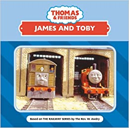 James And Toby Thomas The Tank Engine Friends W Awdry 9780603560088 Amazon Books