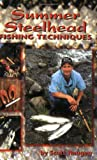 Summer Steelhead Fishing Techniques, Scott Haugen, 1571882952