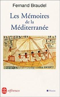 Les mémoires de la Méditerranée : Préhistoire et antiquité par Braudel