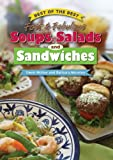 Best of the Best Fast & Fabulous Soups, Salads, and Sandwiches (Best of the Best Cookbook)