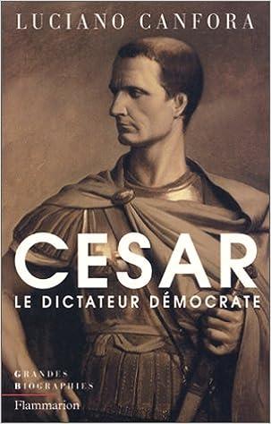Téléchargement gratuit de livres informatiques au format pdf Jules César, le dictateur démocrate in French MOBI