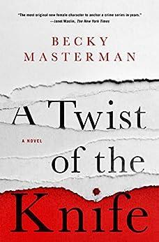 A Twist of the Knife: A Novel (Brigid Quinn Series) by [Masterman, Becky]