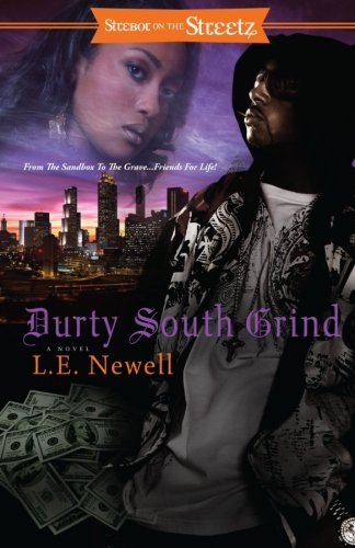 Durty South Grind (Strebor on the Streetz)