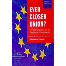 Ever Closer Union?: An Introduction to European Integration