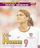 Mia Hamm, Mark Stewart, 076131802X