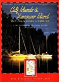 img - for Gulf Islands and Vancouver Island: Victoria and Sookie to Nanaimo (Dreamspeaker Cruising Guide) book / textbook / text book