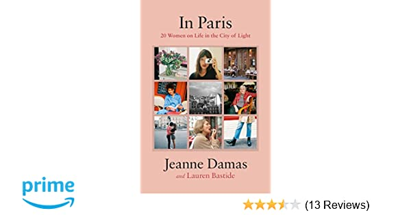In Paris: 20 Women on Life in the City of Light: Jeanne
