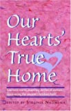 Our Heart's True Home, Virginia H. Nieuwsma, 1888212020