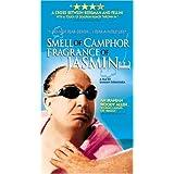 Smell of Camphor Fragrance of Jasmine