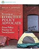 Brooks/Cole Empowerment Series: Becoming an Effective Policy Advocate, Jansson, Bruce S., 1285064070