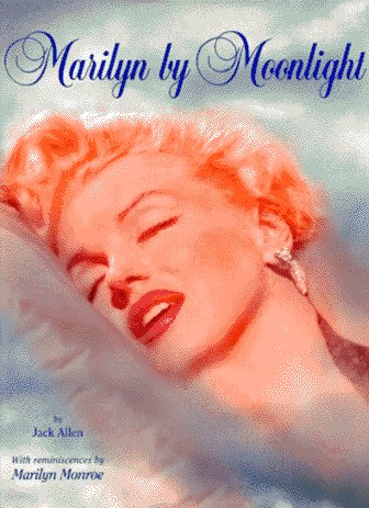 Moonlight Photo (Marilyn by Moonlight: A Remembrance in Rare Photos)