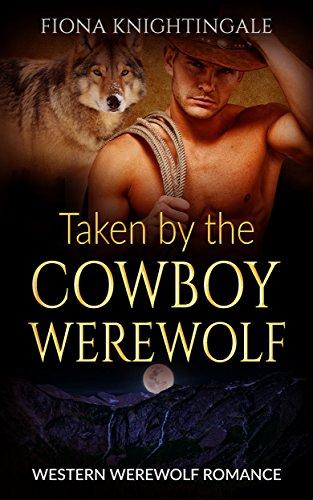 Search : Taken by a Cowboy Werewolf