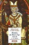 Histoire du Moyen Age. Tome 2 : Xe-XIe siècles par Vauchez