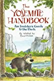 The Yosemite Handbook: An Insider's Guide to the Park: As Related by Bruinhilda