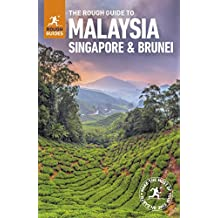 The Rough Guide to Malaysia, Singapore and Brunei: (Travel Guide) (Rough Guides)