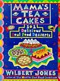 Mama's Tea Cakes, Wilbert Jones, 1559724641