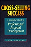 Cross Selling Success, Ford Harding, 1580627056
