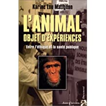 L'animal, objet d'expériences