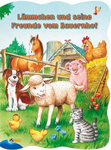 Lämmchen und seine Freunde vom Bauernhof: Nelson Pappbilderbuch