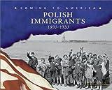 Polish Immigrants, 1890-1920, Rosemary Wallner and John Radzilowski, 0736812083