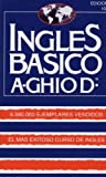 Ingles Basico (ghio)/basic English (Spanish Edition)