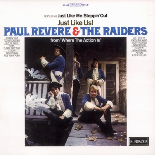 Just Like Us! by Revere, Paul & The Raiders